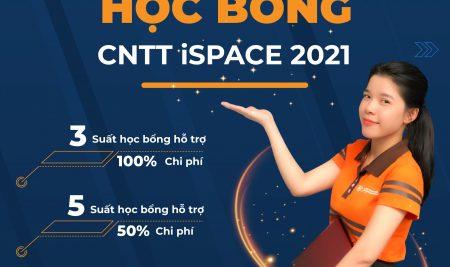 CƠ HỘI SĂN HỌC BỔNG CNTT iSPACE 2021